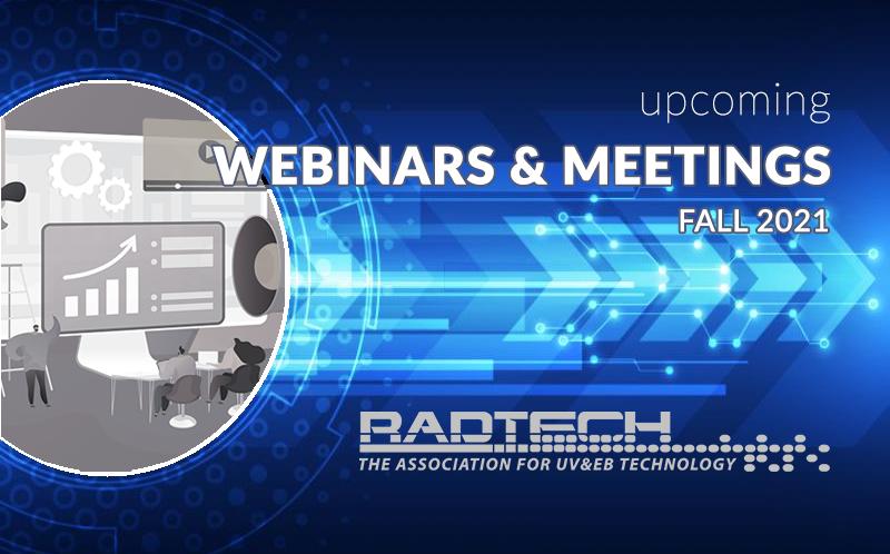 RadTech Announces Fall Line-Up of Webinars & Meetings